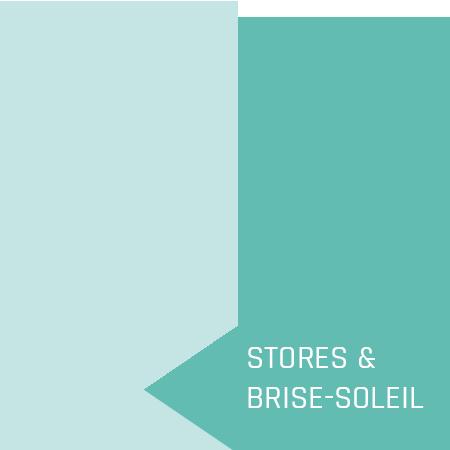 Stores & brise-soleil