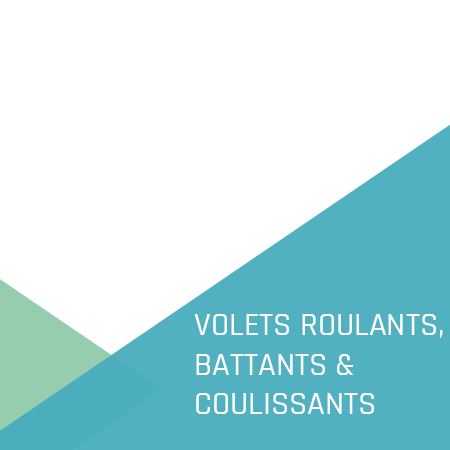 Volets roulants, battants & coulissants